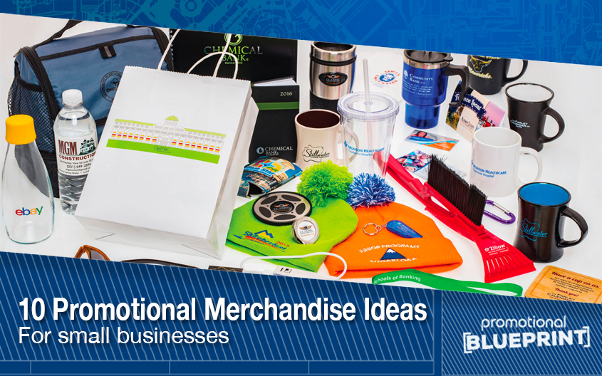 10 Promotional Merchandise Ideas For Small Businesses