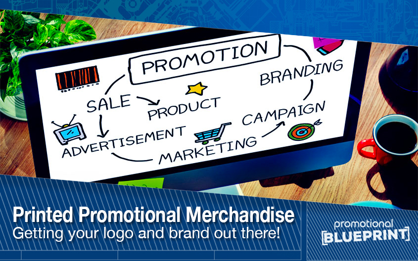 Increase Brand Awareness With Printed Promotional Merchandise