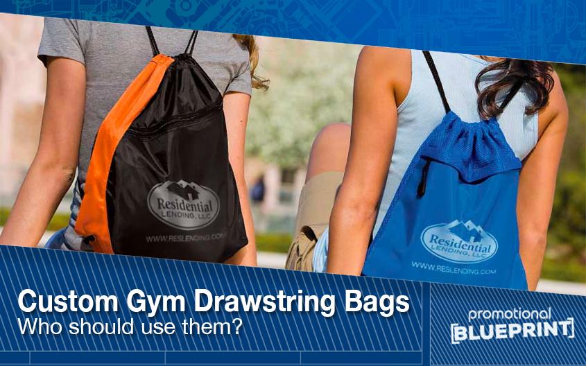Custom Gym Drawstring Bags – Who Should Use Them?