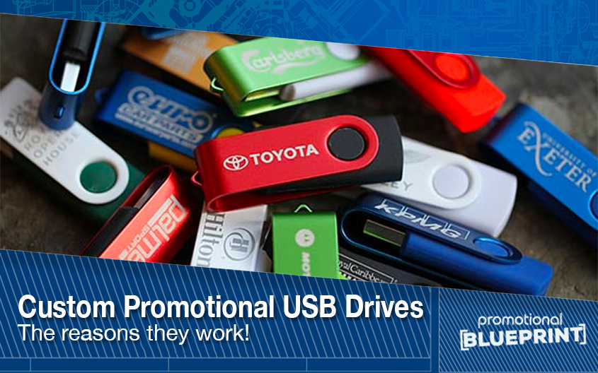 Custom Promotional USB Drives – The Reasons They Work