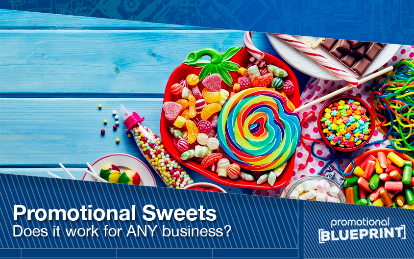 Promotional Sweets – Does It Work For ANY Business?
