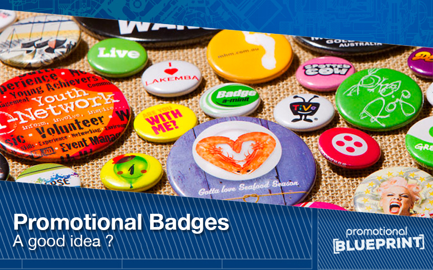 Promotional Badges – A Good Idea