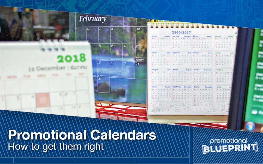 Promotional Calendars – How to Get Them Right