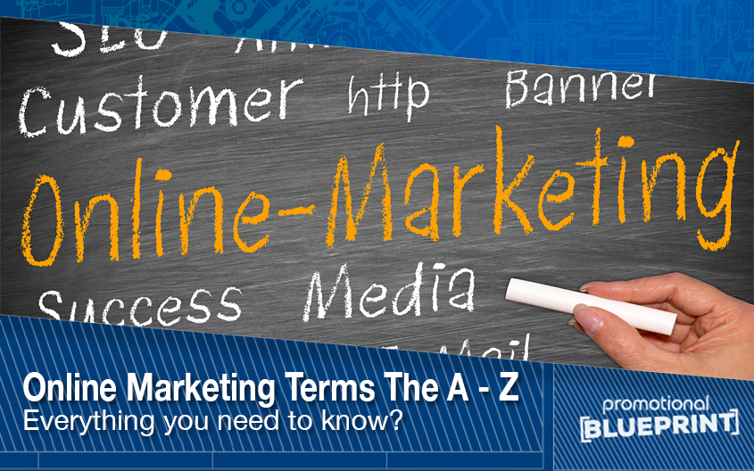 A to Z of Online Marketing Terms : Everything You Need To Know