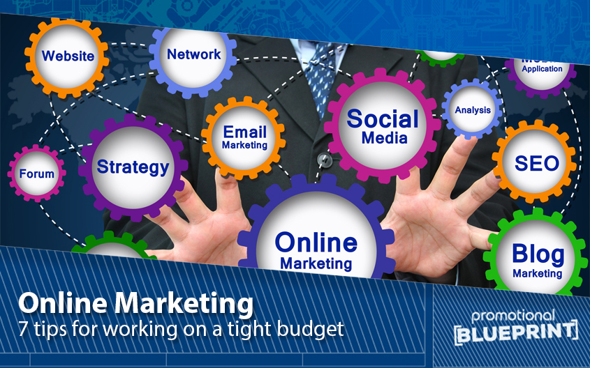 7 Tips for Online Marketing on a Budget