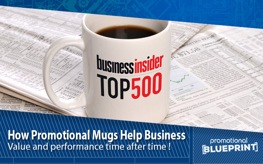 How Promotional Mugs Help Business – Top 5 Reasons