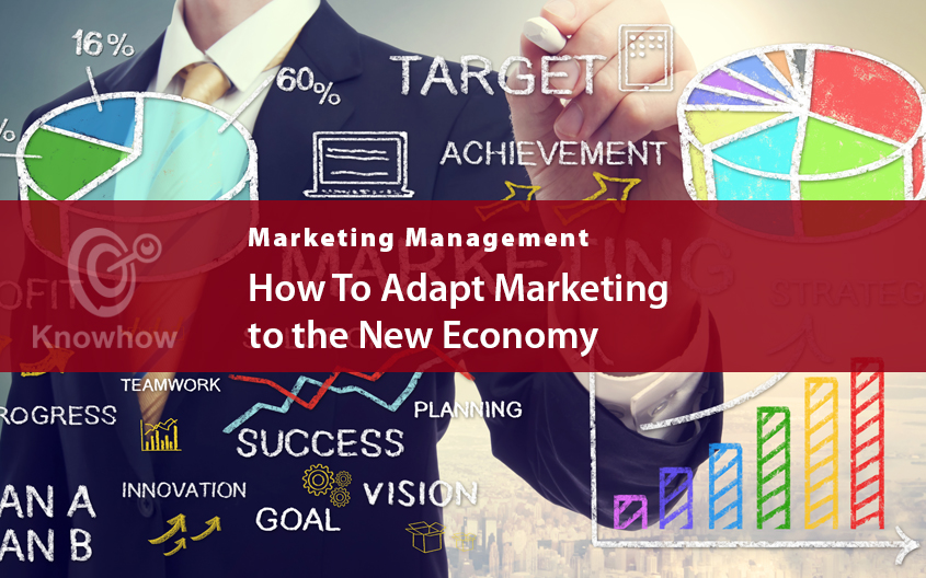 How To Adapt Marketing to the New Economy