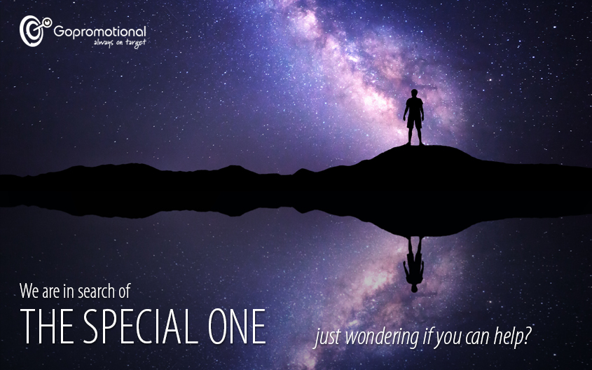 We Are In Search of The Special One! – Just Wondering if You Can Help?
