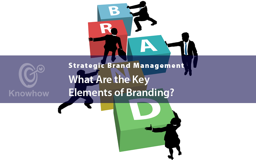 What Are the Key Elements of Branding?
