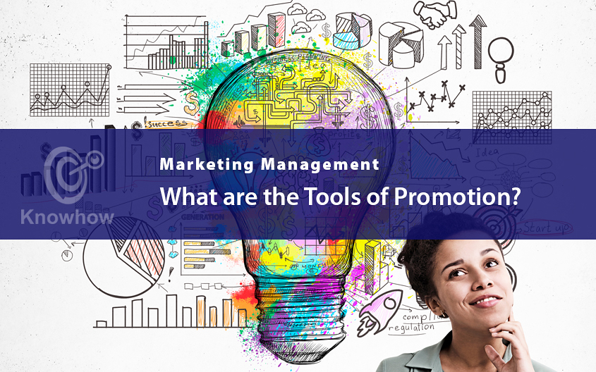 What are the Tools of Promotion?