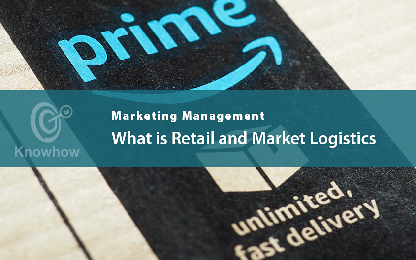 What is Retail and Market Logistics