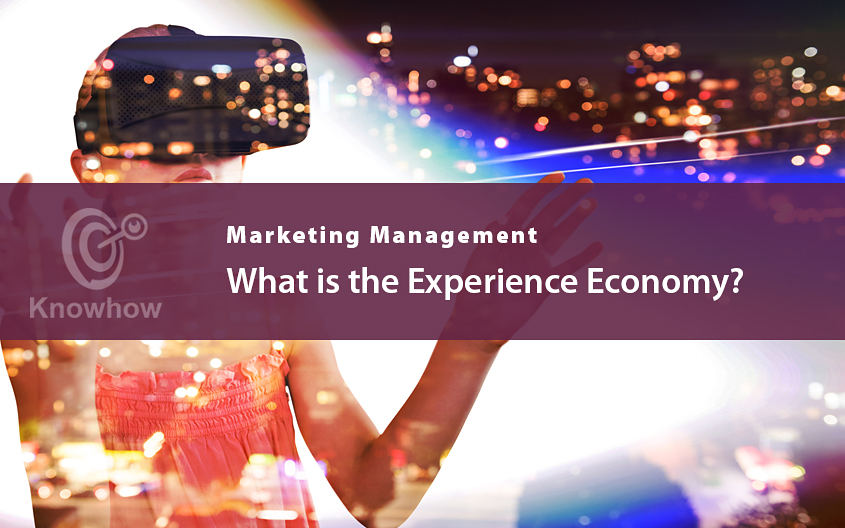 What is the Experience Economy?